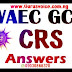 WAEC Gce 2019 Crs Runz, Free 2019 WAEC Gce CRK Expo Obj/Essay Answers