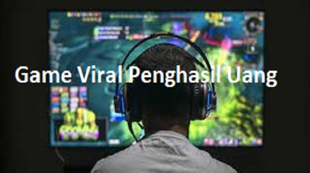 Game Viral Penghasil Uang