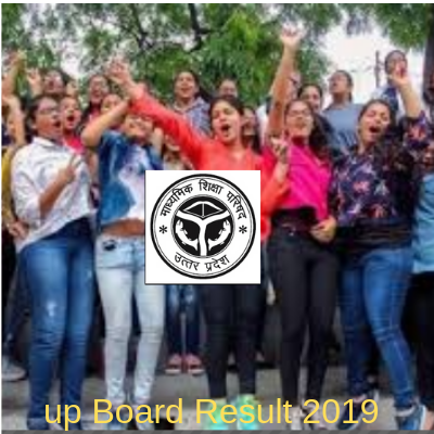 UP Board Results 2019 , परीक्षा परिणाम घोषित