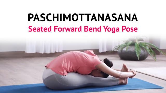 Bài tập yoga đơn giản Paschimottanasana (Tư thế uốn cong người ).