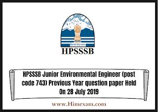 HPSSSB  Junior Environmental Engineer (post code 743)  Previous Year question paper Held On 28  July 2019