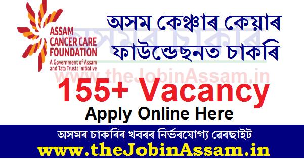 Assam Cancer Care Foundation Recruitment