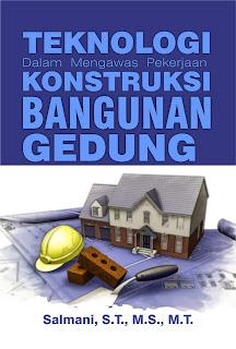 Buku Teknologi Dalam Mengawas Pekerjaan Konstruksi Bangunan Gedung