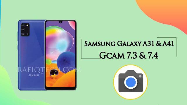 تحميل جوجل كاميرا سامسونج A31 و A41 | مع شرح طريقة الثتبيث