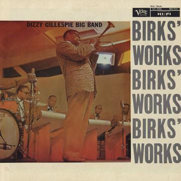 DIZZY GILLESPIE - BIRK'S WORKS (1957)