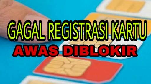 Registrasi Kartu Smartfren, Xl, AXIS , 3, Simpati Telkomsel atau Indosat Beberapa Penyebab
