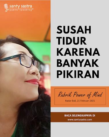 Rubrik Power of Mind Radar Bali : Susah Tidur Karena Banyak Pikiran