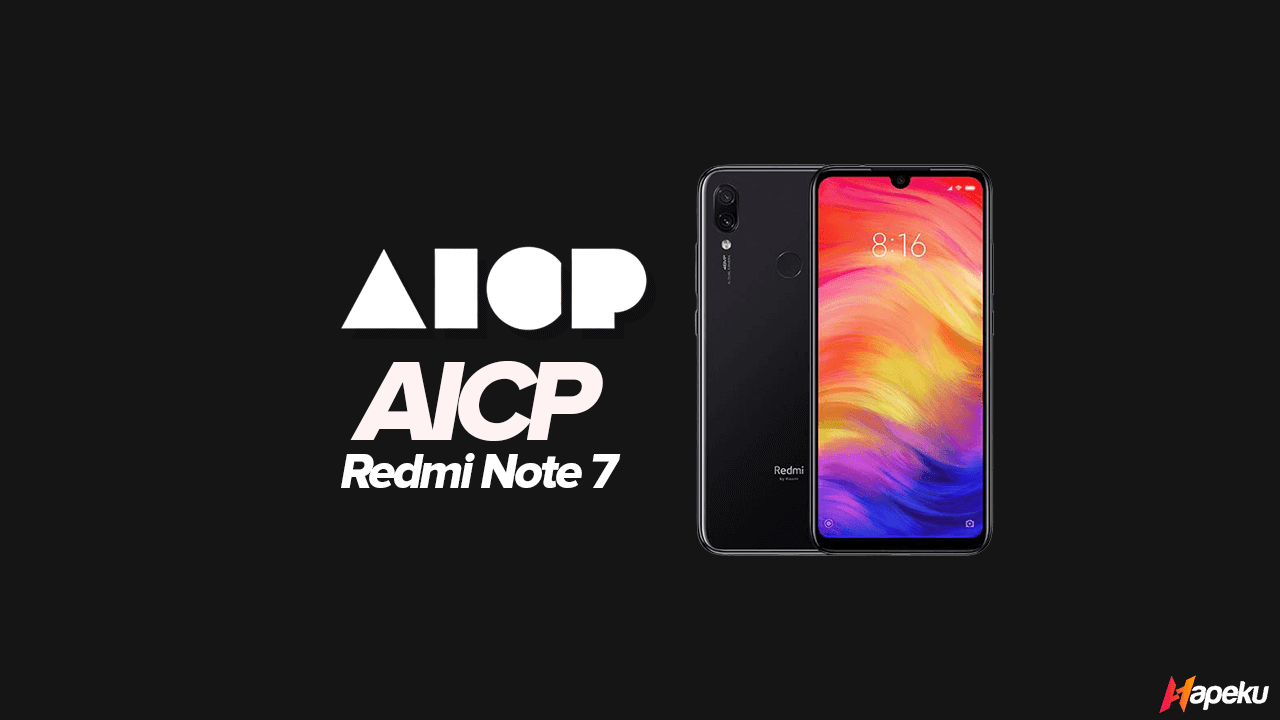 ROM AICP Xiaomi Redmi Note 7 ( LAVENDER )