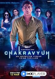 Chakravyuh An Inspector Virkar Crime Thriller (2021) S01 Hindi Complete 720p HDRip 2Gb