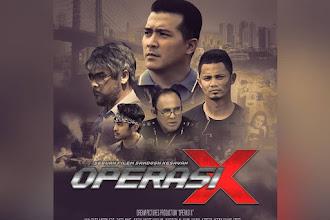Trailer Operasi X Filem Terbaru 2018 yang penuh Aksi dan Gempak