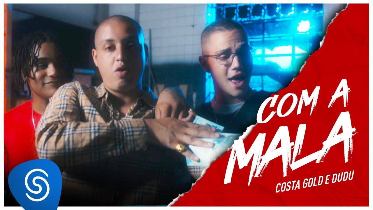 Costa Gold - Com a Mala feat. Dudu Videoclipe, letra e download mp3