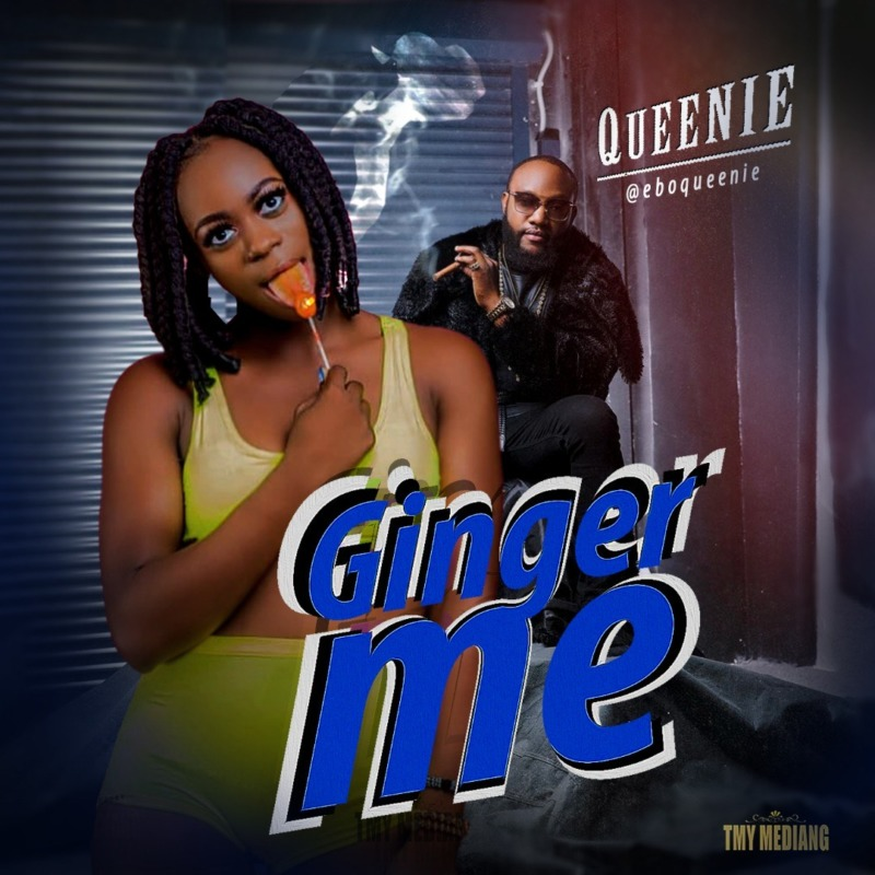 "Queenie – ""Ginger Me"" #Arewapublisize"