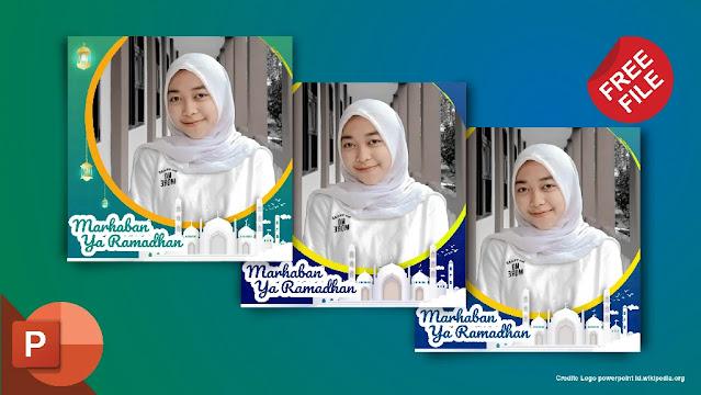 Free File : Download Kumpulan Twibbon Ramadhan powerpoint