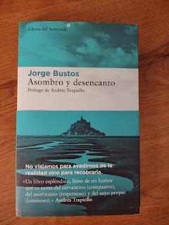 Asombro y desencanto, libro de Jorge Bustos