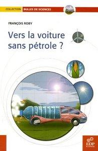 Le pétrole n'est pas éternel, il coûte de plus en plus cher et le transport automobile est l'un des premiers postes de consommation de pétrole et d'émissions de gaz à effet de serre. Que faire ? Abandonner l'automobil