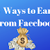 How to earn money from Facebook? Genuine Ways to Earn From Facebook