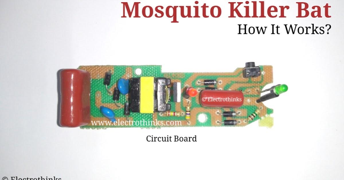Mosquito Killer Bat Circuit Working Explanation - Electrothinks | Bat Wiring Diagram |  | Electrothinks