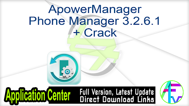 ApowerManager (Phone Manager) 3.2.6.1 + Crack