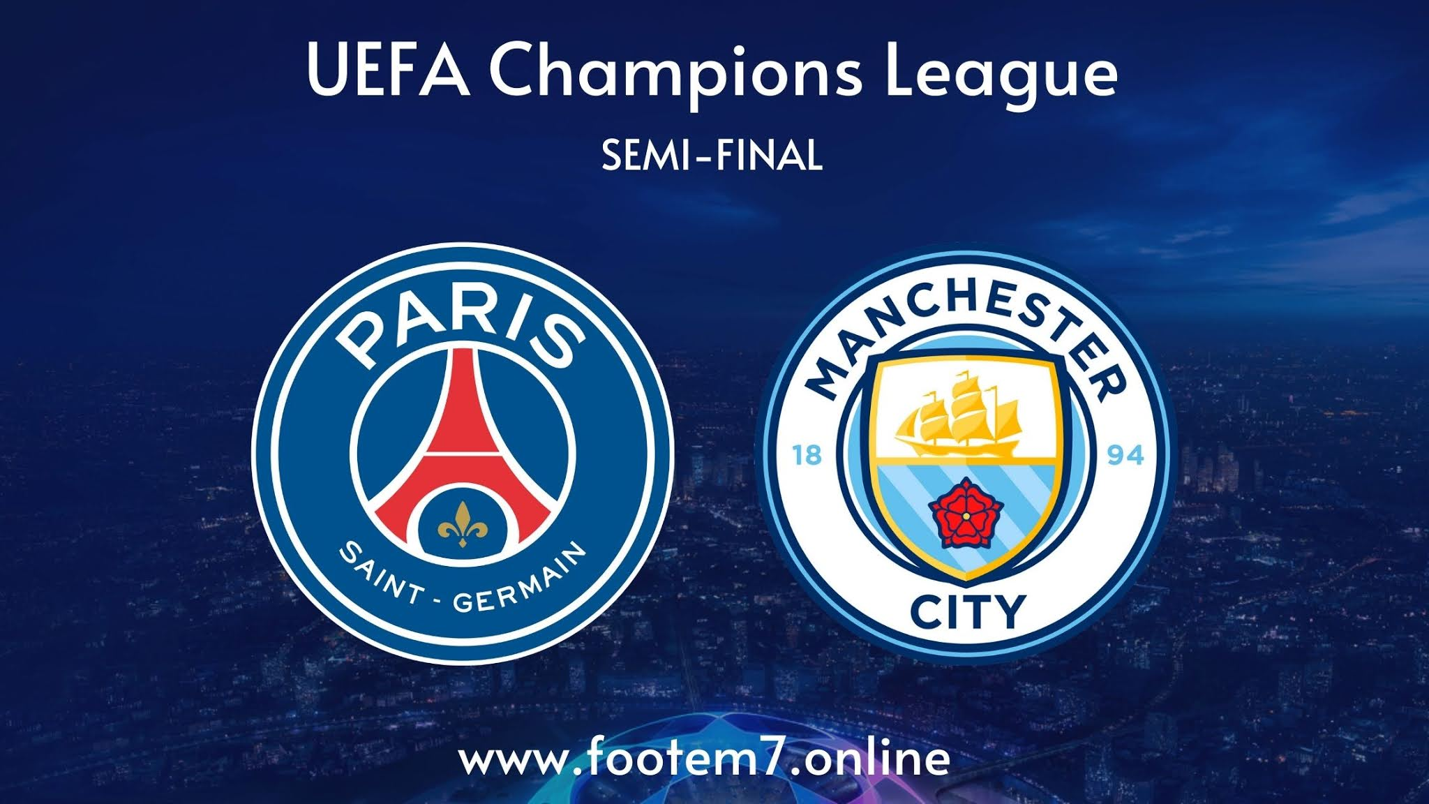 Paris Saint-Germain vs Manchester City semi final champions league