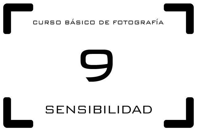 Curso de Fotografía - 9. Sensibilidad