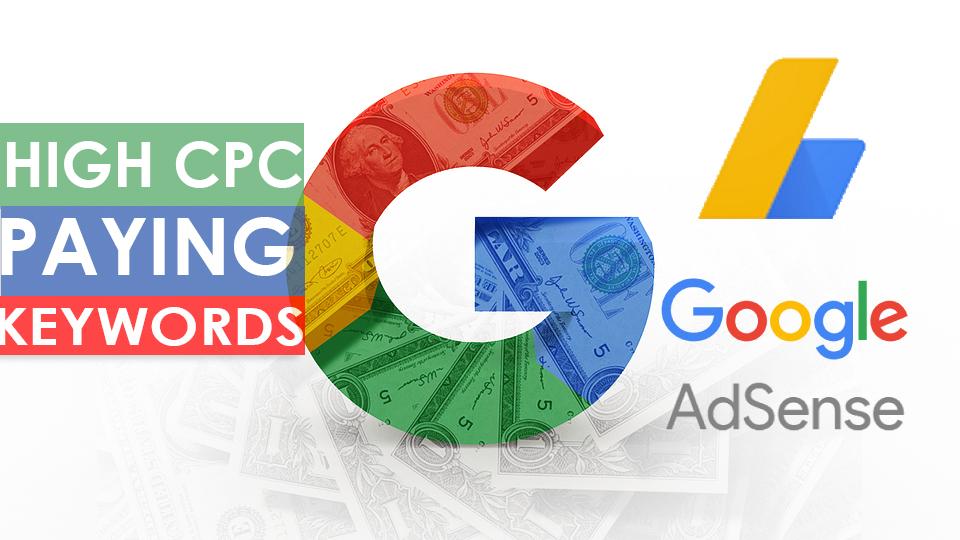 50+ Google AdSense High CPC Paying Keywords of 2018 - Jaanck.com