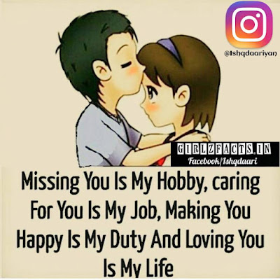 Missing You Is My Hobby, Caring For You Is My Job Making You Happy Is My Duty And Loving You Is My Life