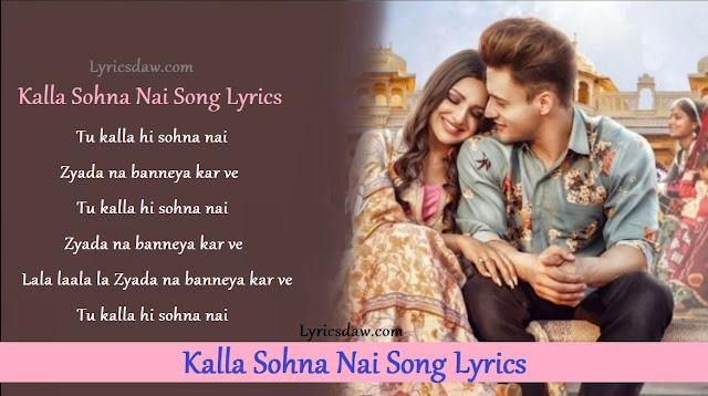 Kalla Sohna Nai Song Lyrics Neha Kakkar