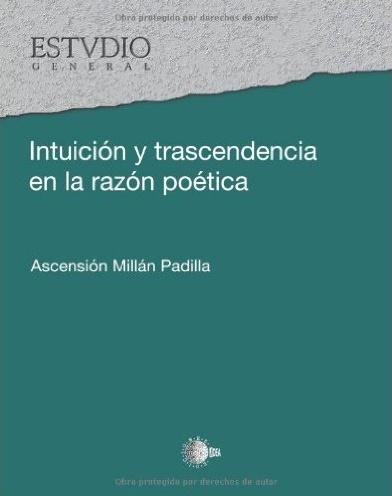 Intuición y trascendencia de la razón poética