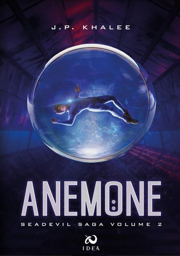 Anemone | Tutte le informazioni sul secondo volume della saga di J.P. Khalee