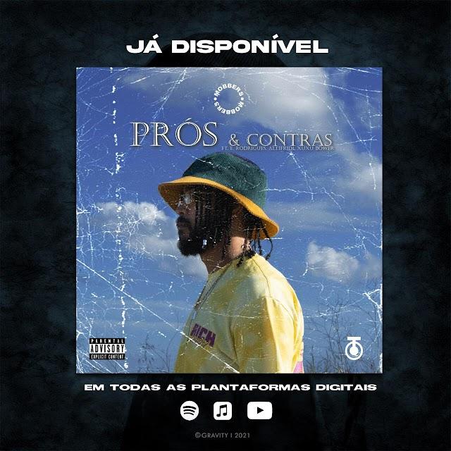 G.I.O feat Eric Rodrigues x Altifridi & Xuxu Bower - Prós & Contras   Música