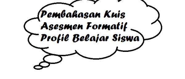 gambar Kuis Asesmen Formatif Profil Belajar Siswa