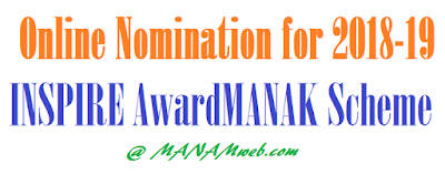Online Nomination for 2018-19 INSPIRE AwardMANAK Scheme- Orders issued, Rc.112