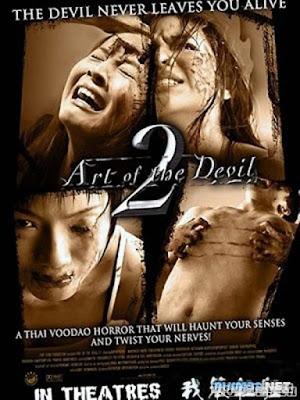 Chơi Ngải 2 - Art of the Devil 2 (2005)