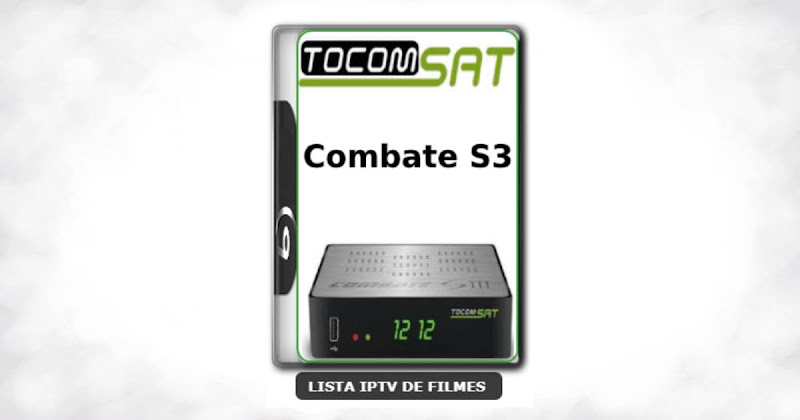Tocomsat Combate S3 Nova Atualização Satélite SKS Keys 61w ON V1.15
