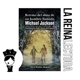 Reseña del libro Retrato del alma de un hombre llamado Michael Jackson de Alicia Rubio