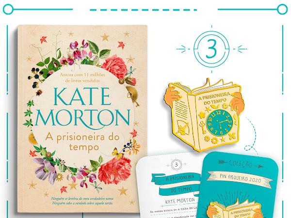 Coleção Pin Arqueiro 2020 #03: A Prisioneira do Tempo, de Kate Morton, autora com 11 milhões de livros vendidos