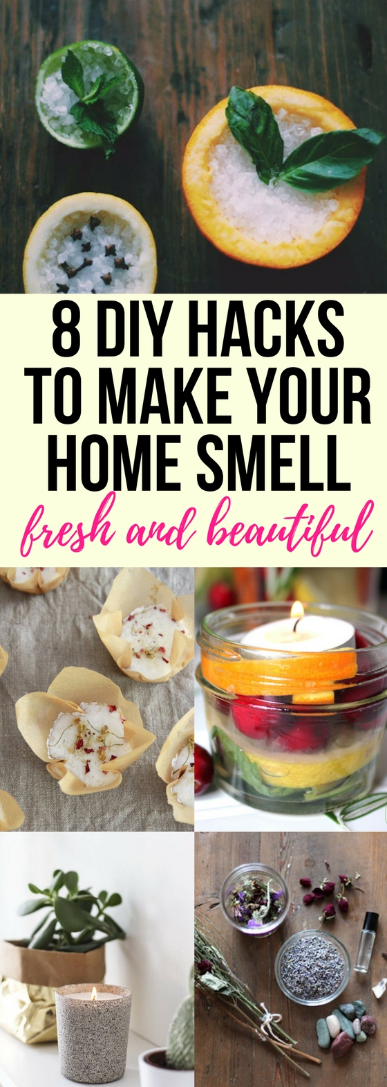 8 Diy Hacks To Make Your Home Smell Fresh And Beautiful