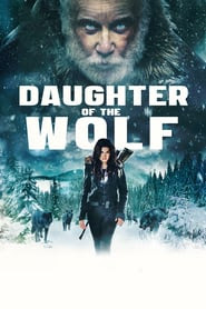 Daughter of the wolf Pelicula Completa 2019