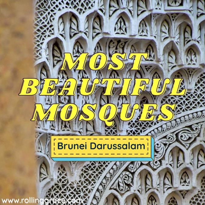 Most Beautiful Mosques in Brunei Darussalam