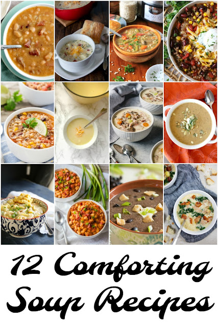 Stay warm & cozy this winter with these 12 Comforting Soup Recipes!