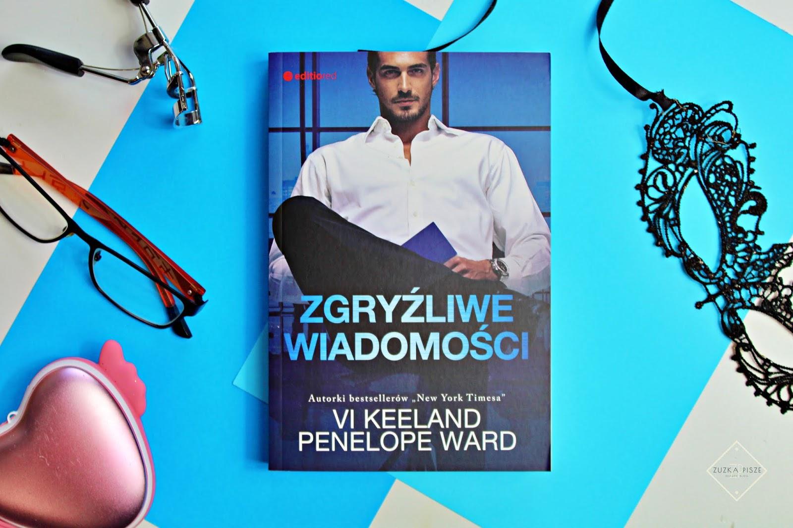 """Vi Keeland, Penelope Ward """"Zgryźliwe wiadomości"""" - recenzja"""