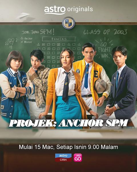 Drama Projek Anchor SPM