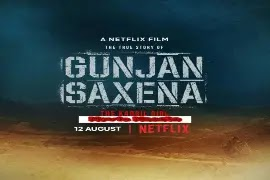 GUNJAN SAXENA - The Kargil Girl wiki Star Cast and Crew Review Release Date