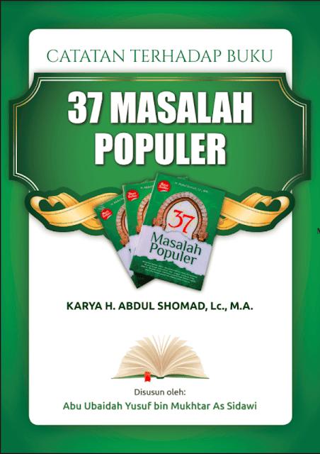 Download Ebook PDF Catatan Terhadap Buku  Download Catatan Terhadap Buku 37 Masalah Populer Karya Ust. Addul Shomad M.A.