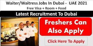 Waiter/ Waiteress Recruitment in Restaurant at Dubai, UAE Location