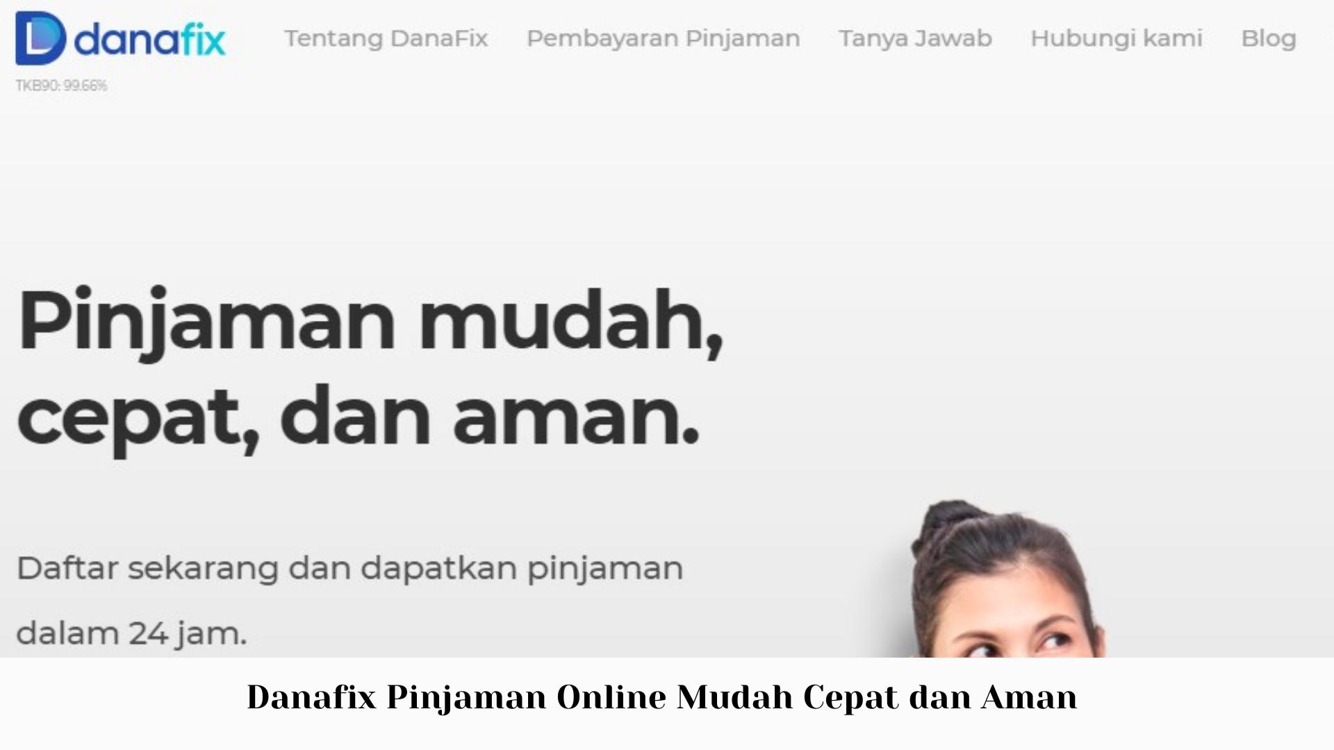Danafix Pinjaman Online Mudah Cepat dan Aman - Pinjaman Online