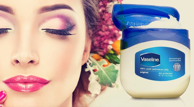 13 Unknown Uses of Vaseline; it can save you a lot of money on beauty products: Beauty Tips