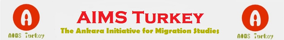 AIMS: The Ankara Initiative for Migration Studies