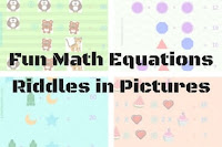 Fun Math Equations Riddles in Pictures for Kids with answers
