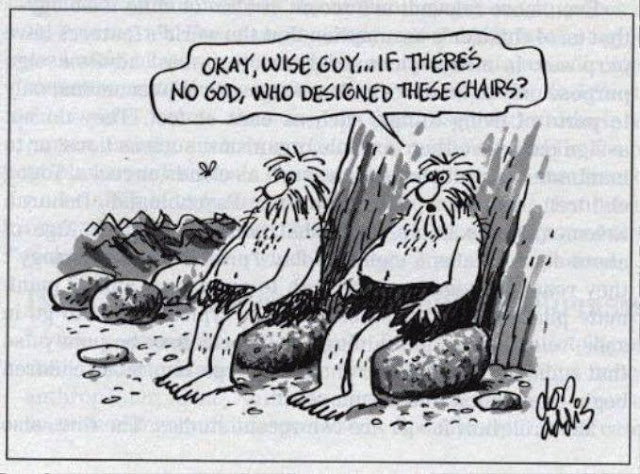 Funny Creationist Intelligent Design Cavemen Cartoon - Ok, wise guy... if there's no God, who designed these chairs?